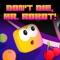 Don't Die, Mr. Robot! (AppStore Link)