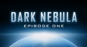 Dark Nebula – Episode One