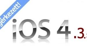 Megérkezett és letölthető az iOS 4.3.3!