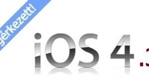 Bréking!!! Megérkezett és letölthető az iOS 4.3!