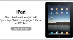 Megérkezett az iPad! – Hivatalosan elérhető az XMS-ben!