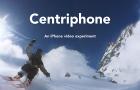 Centriphone – az iPhone féle GoPro megoldás