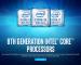Itt vannak a nyolcadik generációs Intel Core processzorok