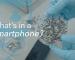 Milyen anyagokból áll egy okostelefon?